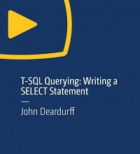 T-SQL Querying: Writing a Select Statement